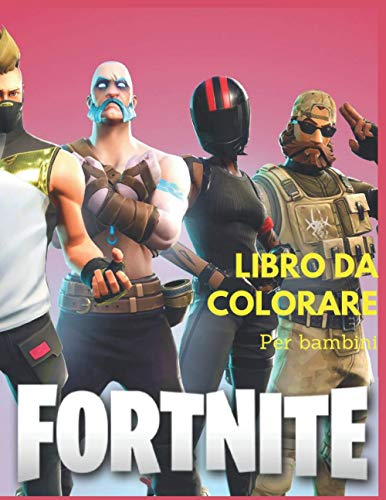 Fortnite: Libro da colorare Fortnite Adventure per bambini e adulti, +50 incredibili immagini di alta qualità per ore di divertimento.