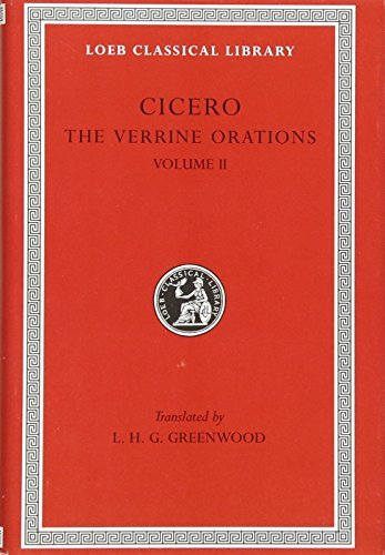 The Verrine Orations: v. 2 (Loeb Classical Library) by Cicero (1989-07-01)