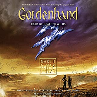 Goldenhand     The Old Kingdom, Book 5              By:                                                                                                                                 Garth Nix                               Narrated by:                                                                                                                                 Heather Wilds                      Length: 11 hrs and 27 mins     1,021 ratings     Overall 4.5