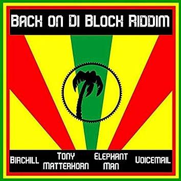 Back on Di Block Riddim