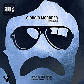 Giorgio Moroder Lounge Remixes Selection ONE