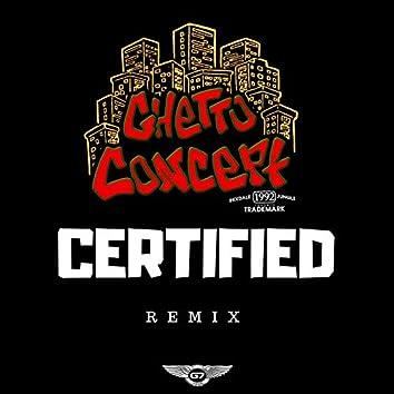 Certified (Da Grassroot Remix)
