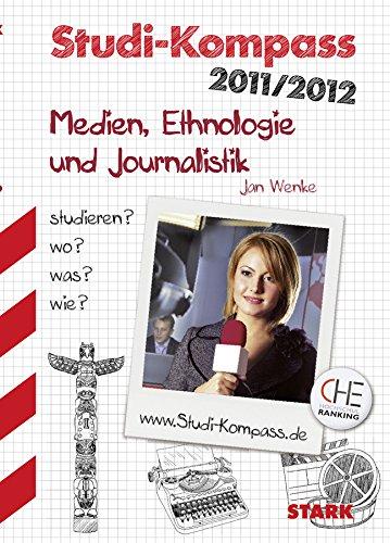 STARK Jan Wenke: Studi-Kompass Medien, Ethnologie und Journalistik