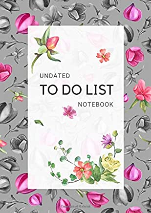Undated To Do List Notebook: A4 Daily Checklist Planner Large with Top Priorities and Hourly Time Slots | Watercolor Flower Design Gray