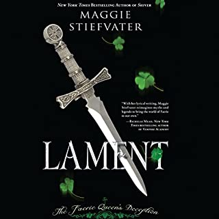 Lament     The Faerie Queen's Deception (Books of Faerie, Book 1)              Written by:                                                                                                                                 Maggie Stiefvater                               Narrated by:                                                                                                                                 Carly Robins                      Length: 8 hrs and 11 mins     12 ratings     Overall 3.6