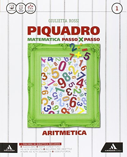 Piquadro. Per la Scuola media. Con e-book. Con espansione online. Aritmetica-Geometria (Vol. 1)