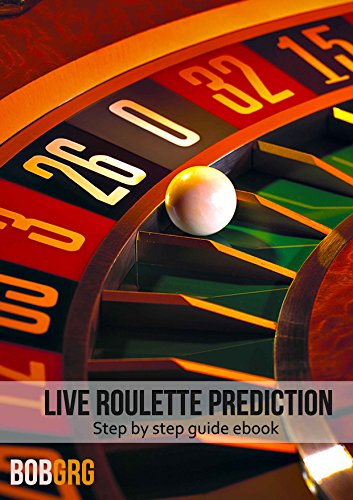 Live Roulette Prediction, step by step guide to win frequently on live roulette, win roulette game: How to win roulette betting frequently, step by step ... roulette betting, roulette (English Edition)
