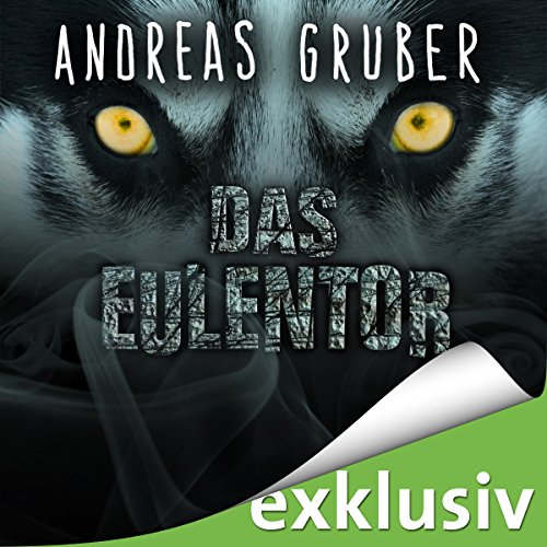 Das Eulentor audiobook cover art