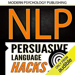 NLP: Persuasive Language Hacks audiobook cover art