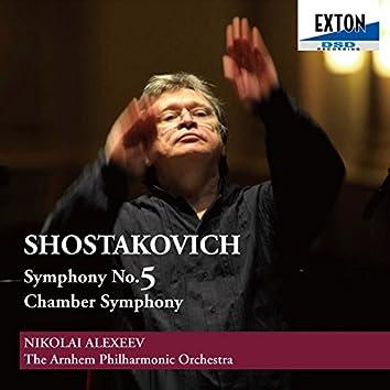 Shostakovich: Symphony No. 5, Chamber Symphony