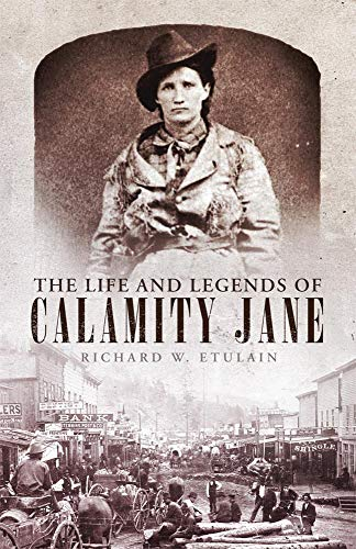 The Life and Legends of Calamity Jane: 29