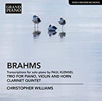 Brahms: Transcriptions for solo piano by Paul Klengel