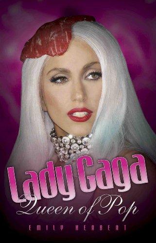 Lady Gaga: Queen of Pop (English Edition)