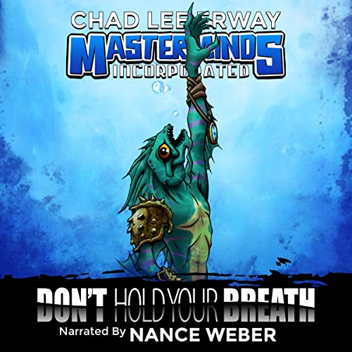 Don't Hold Your Breath Audiobook By Chad Lee Erway cover art