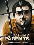 I Shot My Parents