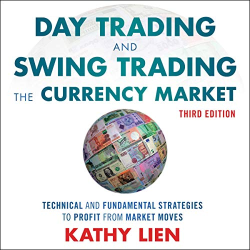 Day Trading and Swing Trading the Currency Market audiobook cover art