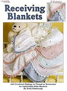Receiving Blankets: Add Crocheted Edgings to Flannel or Seersucker for Lightweight Baby Blankets (Paperback) - Common