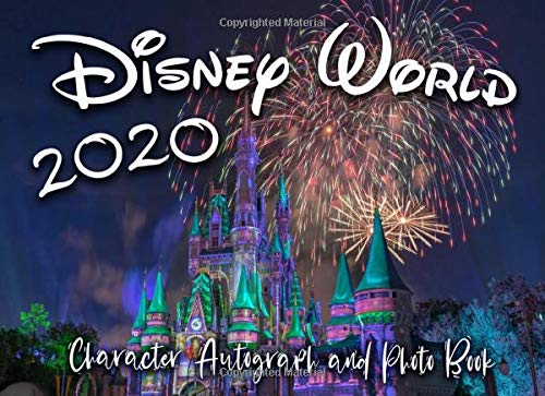 Compare Textbook Prices for Disney World 2020 Character Autograph & Photo Book: Suitable for Disney Character Signatures & Photos  ISBN 9798645060091 by Press, Smile And Sign