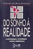 Do Sonho à Realidade: A Integração Econômica Latino-Americana (Portuguese Edition)