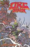 Orc Stain Volume 1[ORC STAIN V01][Paperback]