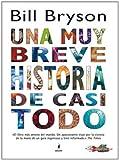 Una muy breve historia de casi todo (NO FICCIÓN INFANTIL) (Spanish Edition)