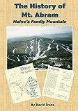 The History of Mt. Abram: Maine s Family Ski Area