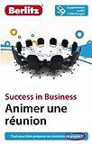 Success in Business - Animer une réunion en anglais