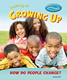 Looking at Growing Up: How Do People Change?