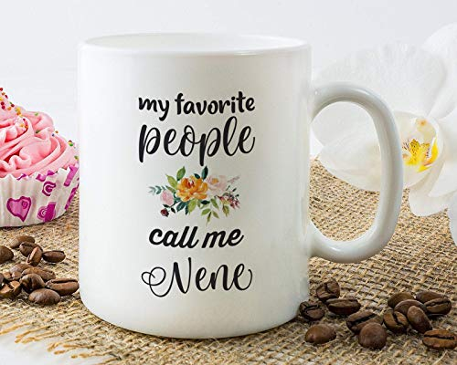 Nene Becher, Geschenk für Nene, Muttertagsgeschenk, Nene Kaffeetasse, Nene Geschenk, Muttertagsbecher, Meine Lieblingsleute nennen mich Nene Kaffeetasse, Nene