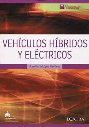 Vehículos Híbridos y Eléctricos: 2 (Ingeniería Mecánica y de Fabricación)