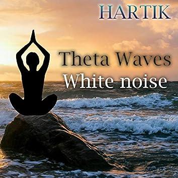 Theta waves (White noise)