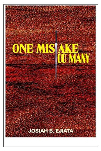 ONE MISTAKE TOO MANY