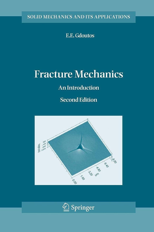 ポルトガル語メトロポリタンレポートを書くFracture Mechanics: An Introduction (Solid Mechanics and Its Applications)