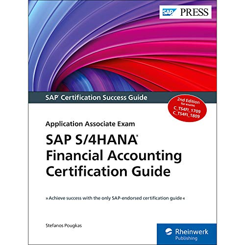 Compare Textbook Prices for SAP S/4HANA Financial Accounting Certification Guide: Application Associate Exam  SAP PRESS 2nd Edition ISBN 9781493218127 by Stefanos Pougkas