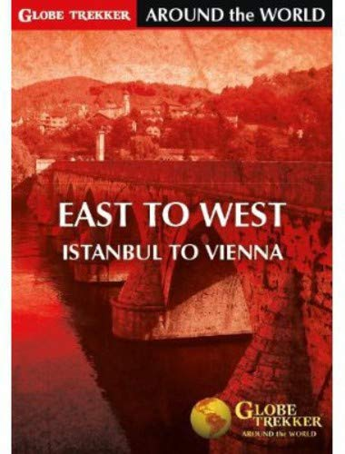 Globe Trekker - Around The World: East to West - Istanbul to Vienna