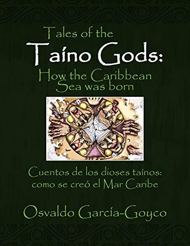 Tales of the Taino Gods/Cuentos de Los Dioses Tainos (Multilingual Edition)