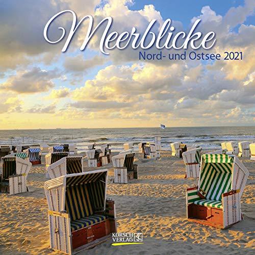 Meerblicke - Nord- und Ostsee 2021: Broschürenkalender mit Ferienterminen. Format: 30 x 30 cm