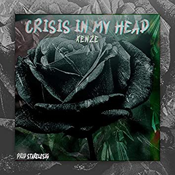 Crisis in My Head