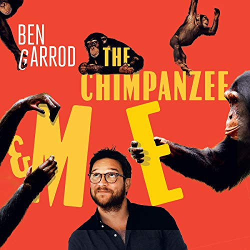 The Chimpanzee & Me audiobook cover art