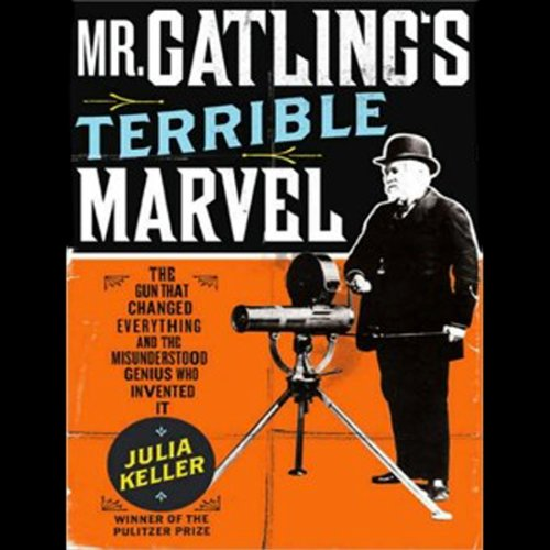Mr. Gatling's Terrible Marvel audiobook cover art