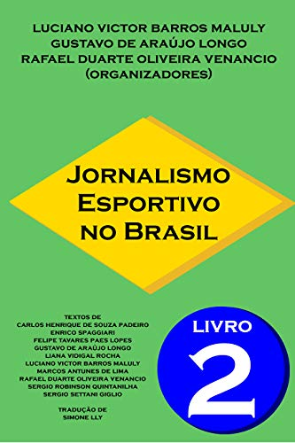 Jornalismo Esportivo no Brasil: Livro 2 (Portuguese Edition)
