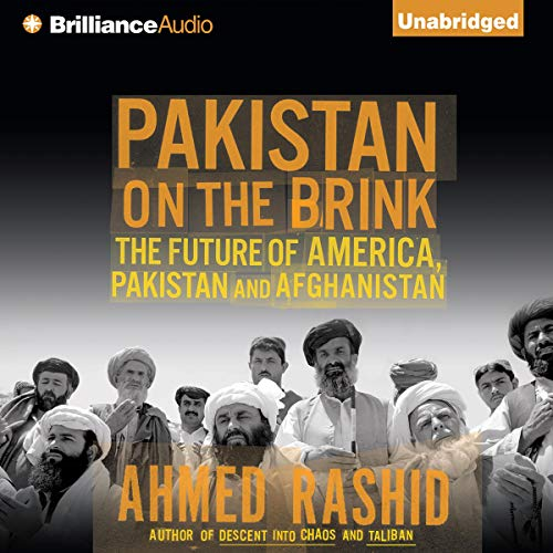 Pakistan on the Brink Audiobook By Ahmed Rashid cover art