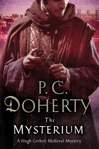 The Mysterium: A Hugh Corbett Medieval Mystery (English Edition)
