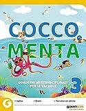 Cocco e Menta. Quaderni multidisciplinari per le vacanze. Per la Scuola elementare. Con Libro: Il giro del mondo in 80 giorni (Vol. 3)