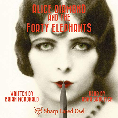 Alice Diamond and the Forty Elephants cover art