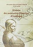 Histoire des aventuriers flibustiers d'Amérique - La Découvrance - 12/11/2012
