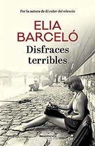 Disfraces terribles par Elia Barceló