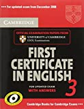 Cambridge First Certificate in English 3 for Updated Exam Student's Book with answers: Examination Papers from University of Cambridge ESOL Examinations: Vol. 3 (FCE Practice Tests)
