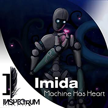 Machine Has Heart