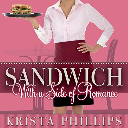 Sandwich, with a Side of Romance audiobook cover art